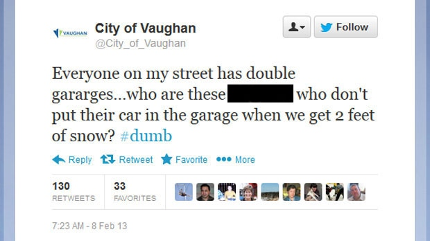 The City of Vaughan deleted this obscene rant that was posted on its official Twitter account during a snow storm Friday, Feb. 8, 2013. (Twitter)