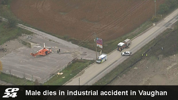 Male dies in industrial accident in Vaughan | CP24 com