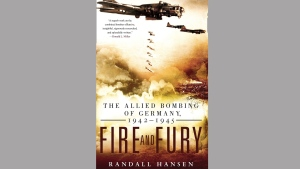 "The cover of ""Fire and Fury"" by Randall Hansen is seen in this undated handout photo. A Canadian professor's 10-year-old book is on the bestseller list and he has Donald Trump to thank for it. In 2008, University of Toronto professor Randall Hansen wrote ""Fire and Fury"" about the effects of allied bombing on the citizens of Germany during the Second World War.THE CANADIAN PRESS/HO, Penguin Random House *MANDATORY CREDIT*"